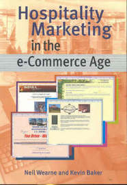 Hospitality Marketing in the e-Commerce Age by Neil Wearne image