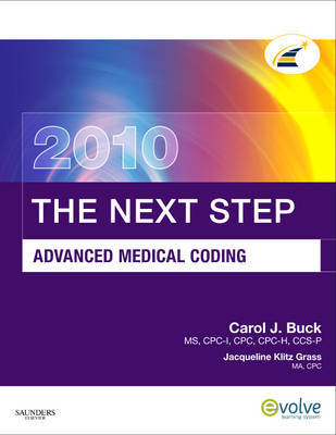 The Next Step, Advanced Medical Coding: 2010 by Carol J Buck image