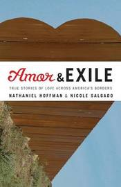 Amor and Exile by Nathaniel Hoffman
