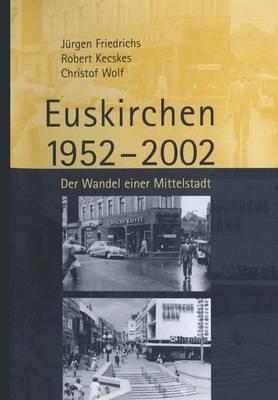 Euskirchen 1952 2002 by Juergen Friedrichs