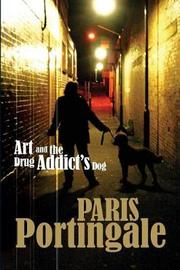 Art and the Drug Addict's Dog by Paris Portingale image