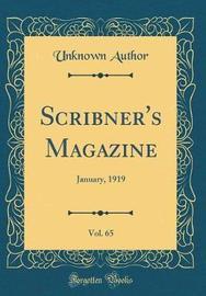 Scribner's Magazine, Vol. 65 by Unknown Author image