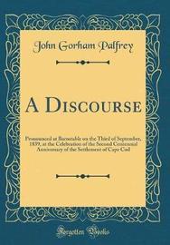 A Discourse by John Gorham Palfrey