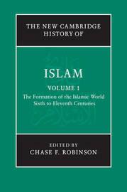 The New Cambridge History of Islam 6 Volume Set