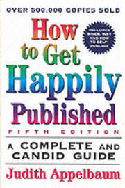 How to Get Happily Published by Judith Appelbaum image
