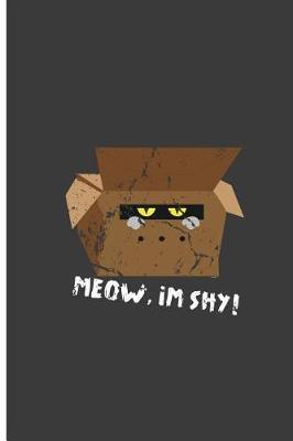 Meow, I'm Shy! by Tiana Meyer