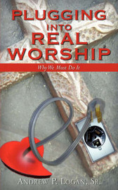 Plugging Into Real Worship by Sr Andrew Logan image