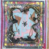 Bubble and Scrape 15th Anniversary Edition by Sebadoh