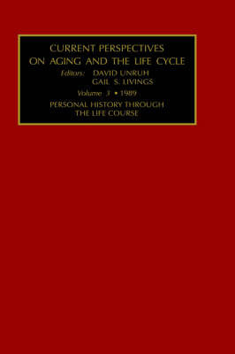 Current Perspectives on Aging and the Life Cycle, Volume 3 by Gail Unruh