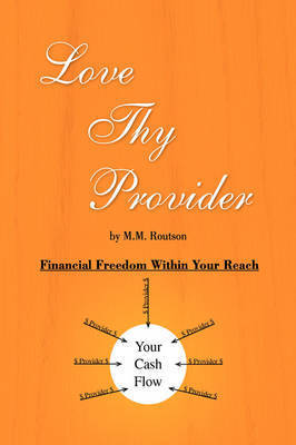 Love Thy Provider by M.M. Routson