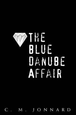 The Blue Danube Affair by C. M. Jonnard