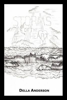 Storms of the Heart by Della Anderson