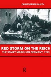 Red Storm on the Reich by Christopher Duffy image