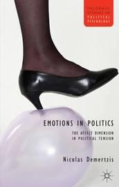 Emotions in Politics