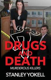 Drugs and Death by Stanley Yokell image