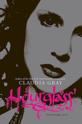Hourglass (Evernight #3) (US Ed.) by Claudia Gray