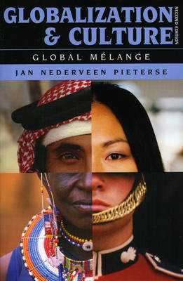 Globalization and Culture by Jan Nederveen Pieterse