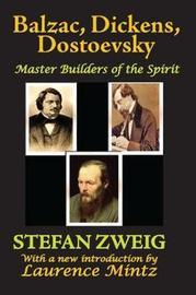 Balzac, Dickens, Dostoevsky by Stefan Zweig image