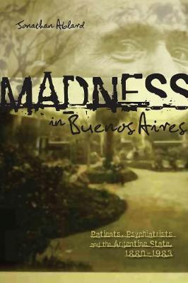 Madness in Buenos Aires by Jonathan Ablard