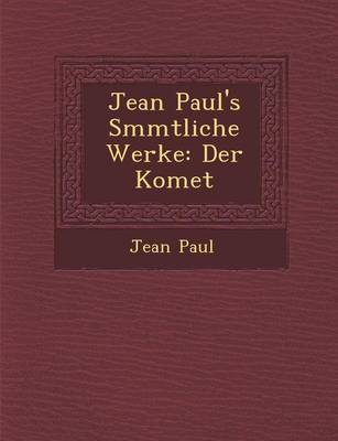 Jean Paul's S Mmtliche Werke by Jean Paul