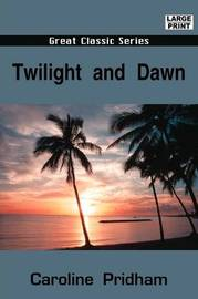 Twilight and Dawn by Caroline Pridham image