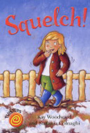 Squelch! by Kay Woodward