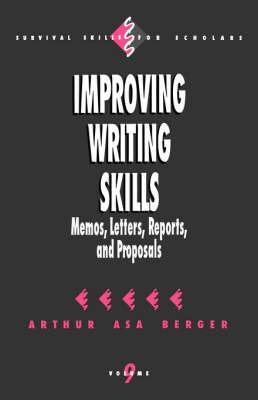Improving Writing Skills by Arthur Asa Berger