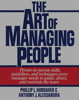 The Art of Managing People by Hunsacker