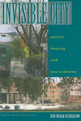 Invisible City by John I. Gilderbloom