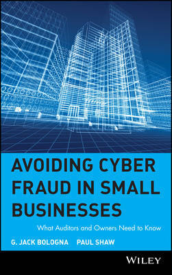 Avoiding Cyber Fraud in Small Businesses by G.Jack Bologna image