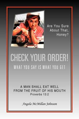 Check Your Order! by Angela McMillan Johnson