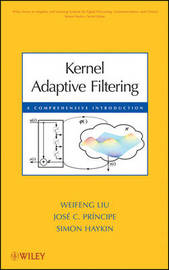 Kernel Adaptive Filtering by Weifeng Liu image