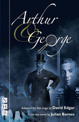 Arthur & George by David Edgar