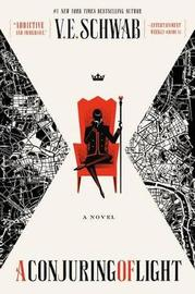 A Conjuring of Light by Victoria Schwab