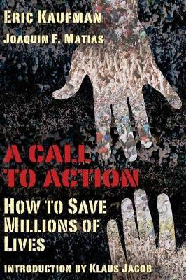 A Call to Action by Eric J Kaufman