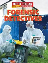 Forensic Detectives by Katie Kawa