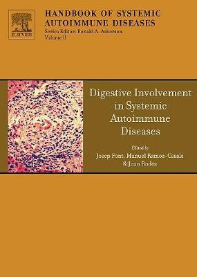 Digestive Involvement in Systemic Autoimmune Diseases: Volume 13 image