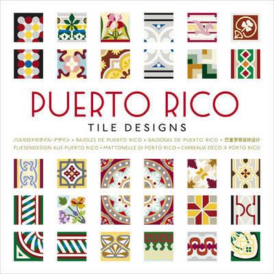 Puerto Rico Tile Designs by Mario Hernandez