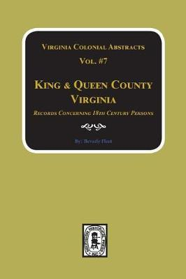 King & Queen County, Virginia Records. (Vol. #7) by Beverly Fleet image
