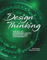 Design Thinking by David West