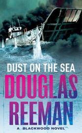 Dust On The Sea by Douglas Reeman image