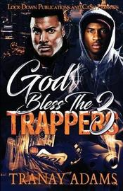 God Bless the Trappers 3 by Tranay Adams