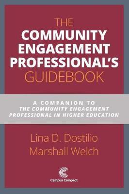The Community Engagement Professional's Guidebook by Lina D. Dostilio