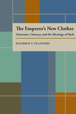 Emperor's New Clothes, The by Kathryn Flannery