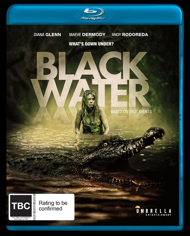 Black Water on Blu-ray