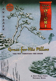Grass for His Pillow: Episode 4 - the Way Through the Snow by Lian Hearn
