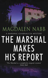 The Marshal Makes His Report by Magdalen Nabb image