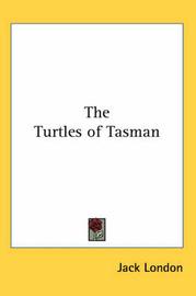 The Turtles of Tasman by Jack London image