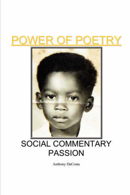 Power of Poetry Social Commentary Passion by Anthony Dacosta image