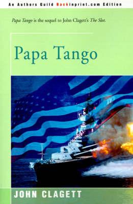 Papa Tango by John Clagett, Ph.D. image